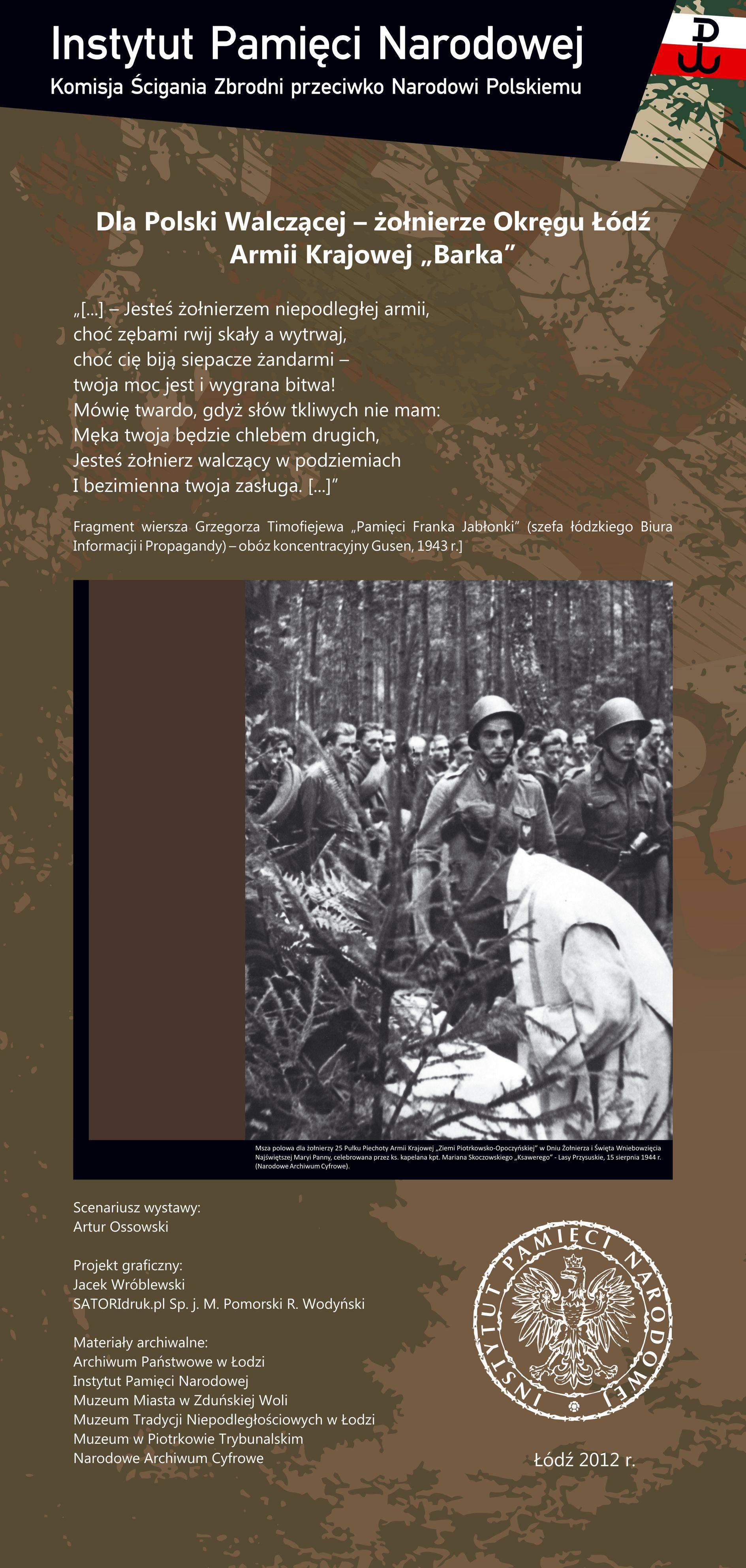 Prezentacja Wystawy Dla Polski Walczącej żołnierze Okręgu