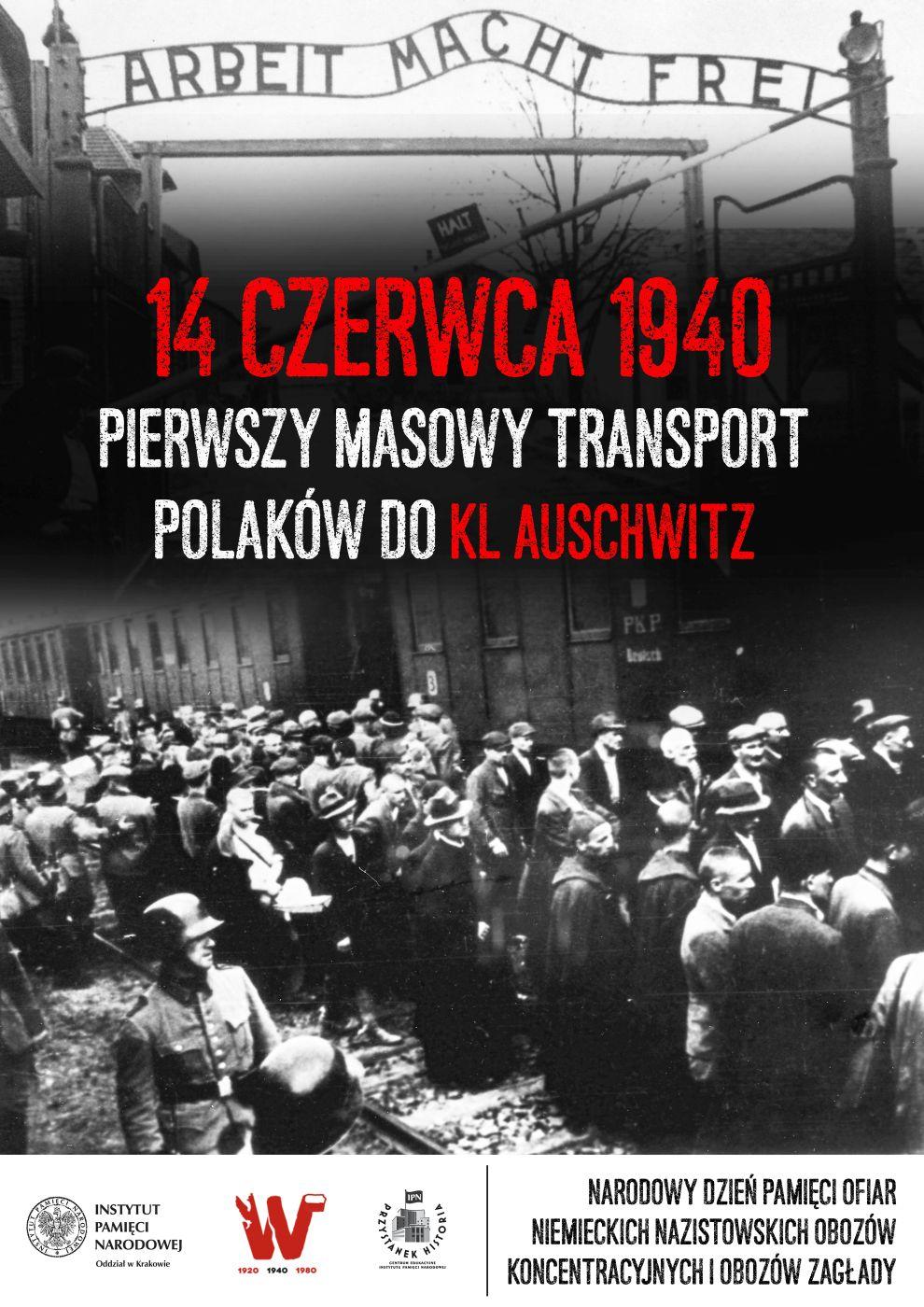 Plakat IPN - ludzie przywiezieni do KL Auschwitz