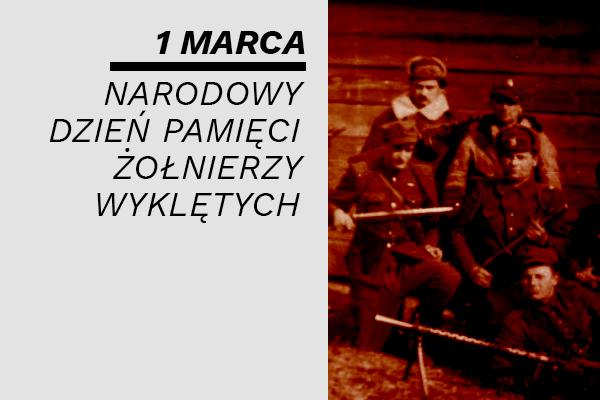 Narodowy Dzień Pamięci Żołnierzy Wyklętych – 1 marca 2021 - Aktualności -  Instytut Pamięci Narodowej