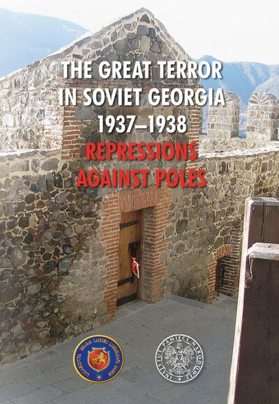 okładka The Great Terror in Soviet Georgia 1937–1938. Repressions against Poles