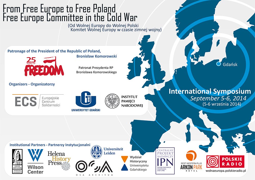 "International Symposium ""From Free Europe to Free Poland Free"
