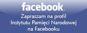 Facebook Instytutu Pamięci Narodowej